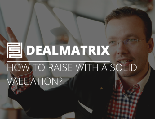 How to raise with a solid valuation?