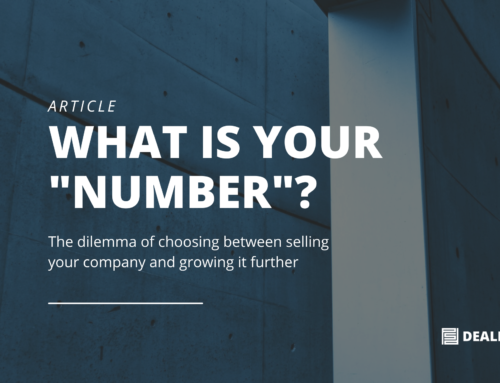 "What's Your ""Number""? The dilemma of choosing between selling your startup and growing it further"