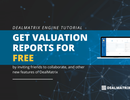 Get Valuation Reports for Free | DealMatrix Engine Tutorial
