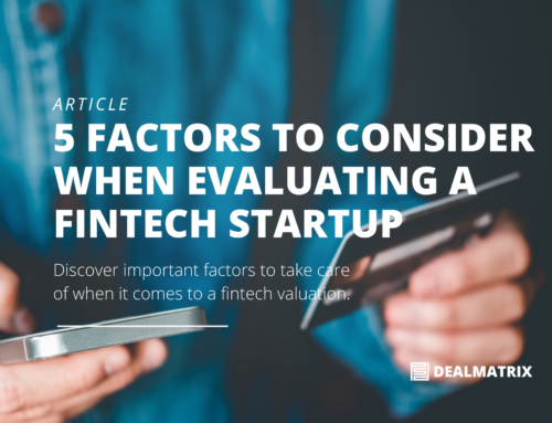 5 Factors to consider when evaluating a FinTech startup