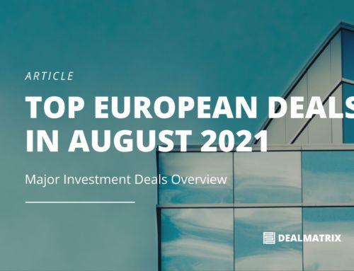 TOP European Deals in August 2021